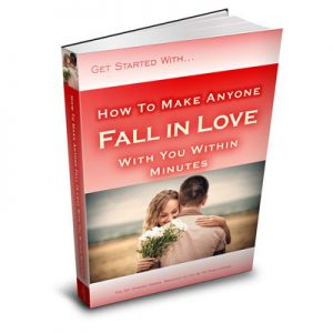 How to Make Anyone Fall in Love with You in Minutes eBook